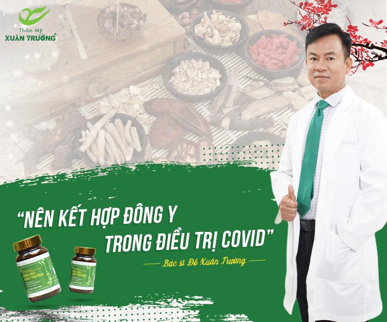 """Bác sĩ Đỗ Xuân Trường: """"Nên kết hợp Đông y trong điều trị Covid"""""""